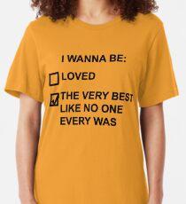 I wanna be (black text) Slim Fit T-Shirt