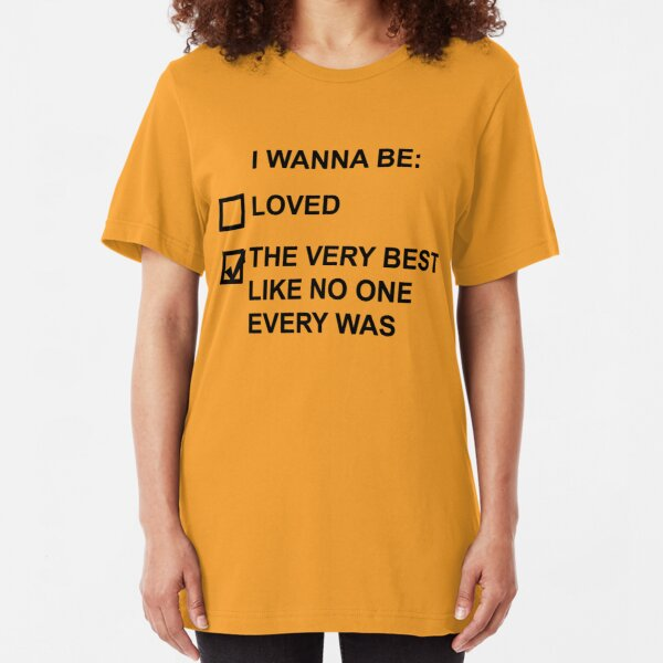I wanna be (black text) Slim Fit T-Shirt