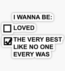 I wanna be (black text) Sticker