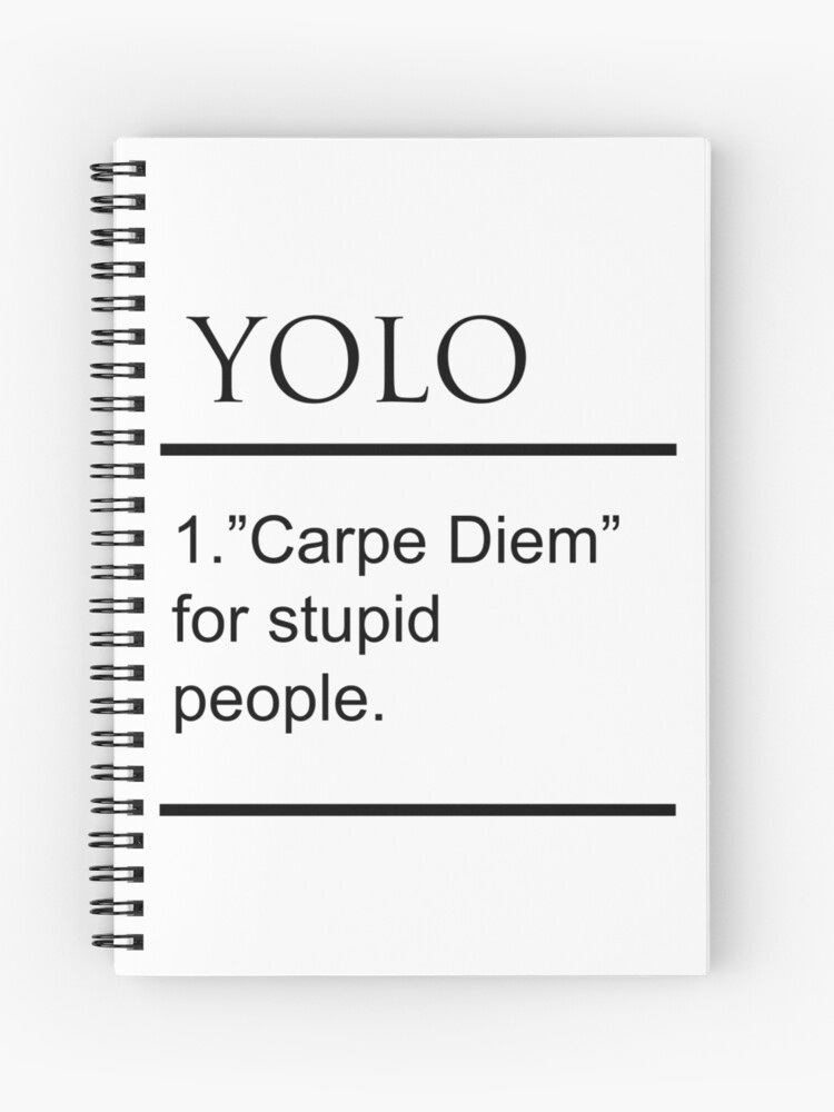 YOLO Definition | Spiral Notebook