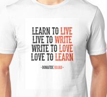 Learn To Live, Live To Write Unisex T-Shirt