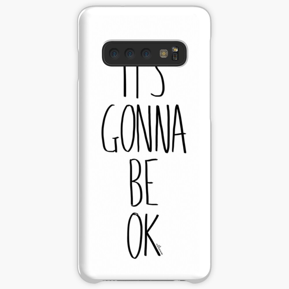 IT'S GONNA BE OK Samsung Galaxy Snap Case