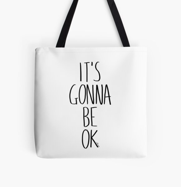 IT'S GONNA BE OK All Over Print Tote Bag