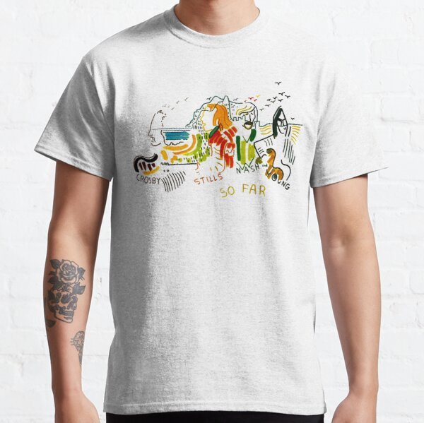 Crosby-stills-nash-and-young-so-far Classic T-Shirt