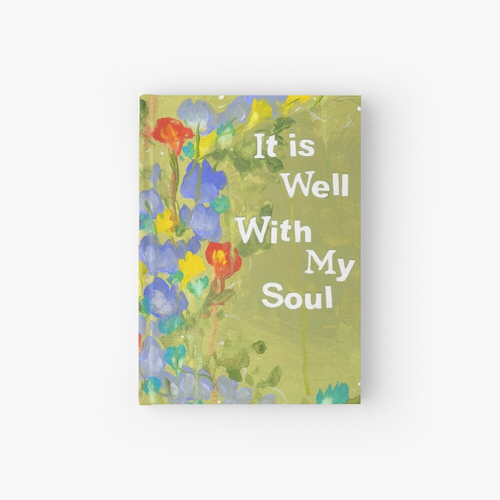 It Is Well Hardcover Journal