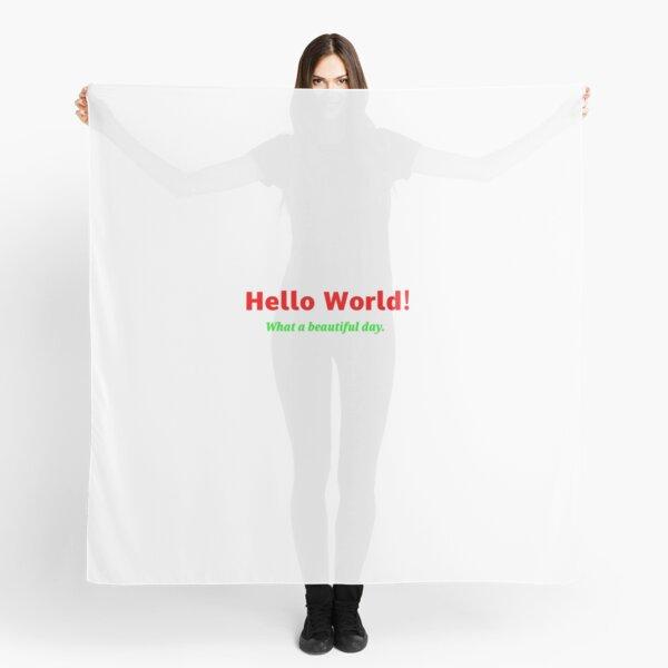 hello world Scarf