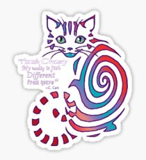 Cheshire Cat 'just different'  Sticker