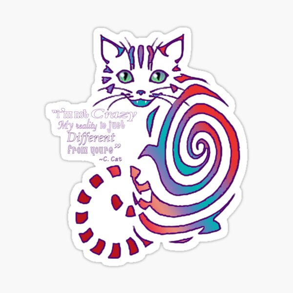 Cheshire Cat 'just different'  Sticker