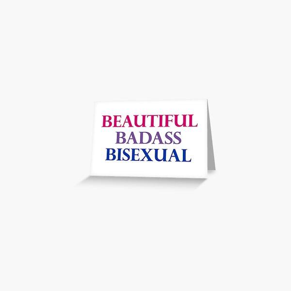 Beautiful Badass Bisexual Greeting Card