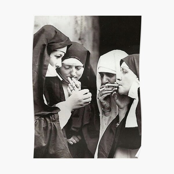 Nuns Smoking Poster Poster