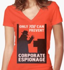 Only You Can Prevent Corporate Espionage Women's Fitted V-Neck T-Shirt