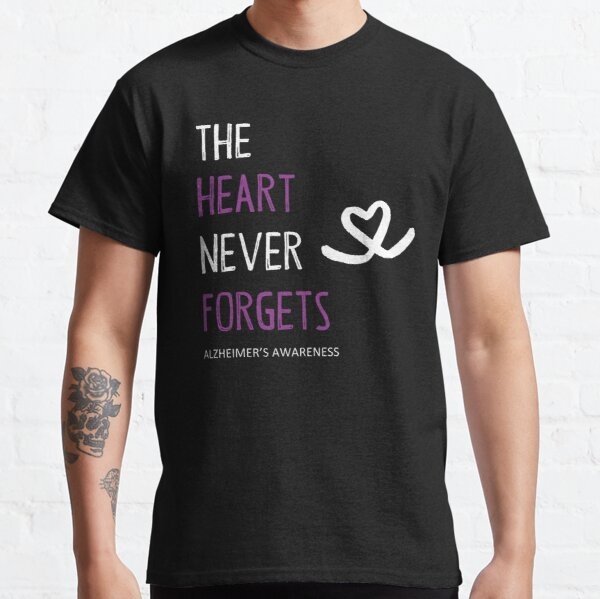 The Heart Never Forgets Alzheimers Awareness Classic T-Shirt