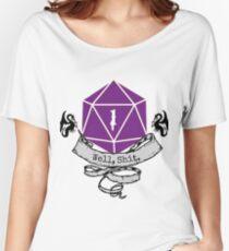Critical Fail Roll Women's Relaxed Fit T-Shirt