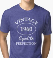 Vintage 1960 Aged to Perfection Tri-blend T-Shirt