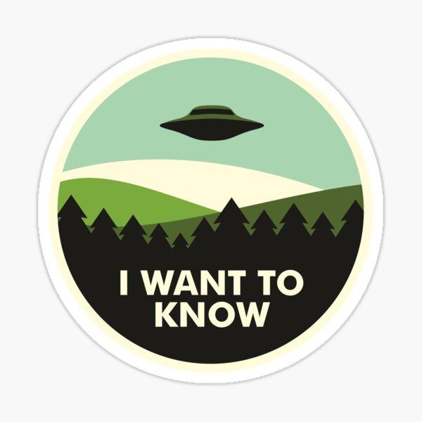 I Want to Know Sticker