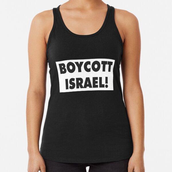 BOYCOTT ISRAEL! Racerback Tank Top