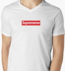 Supreme Meme = Suprememe T-Shirt