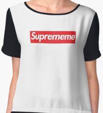 Supreme Meme = Suprememe Women's Chiffon Top