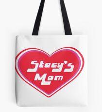 Stacy's Mom Tote Bag
