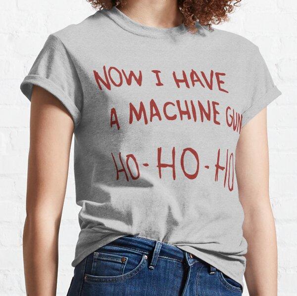 Maintenant, j'ai une mitraillette T-shirt classique