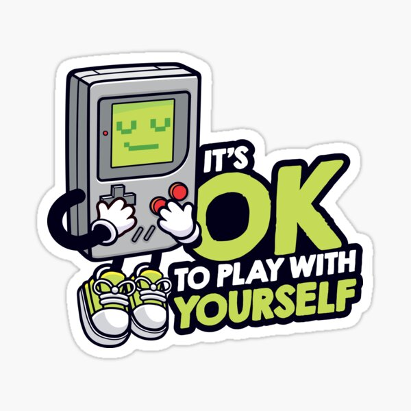 It's OK to play with yourself Sticker