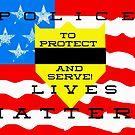 POLICE LIVES MATTER....(digital) by WildestArt