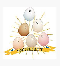 Be a good egg! Photographic Print