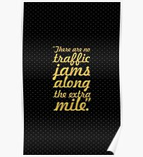 """There are no traffic... """"Roger Staubach"""" Inspirational Quote Poster"""