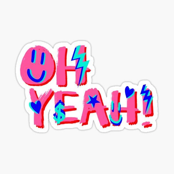 OH YEAH! Sticker