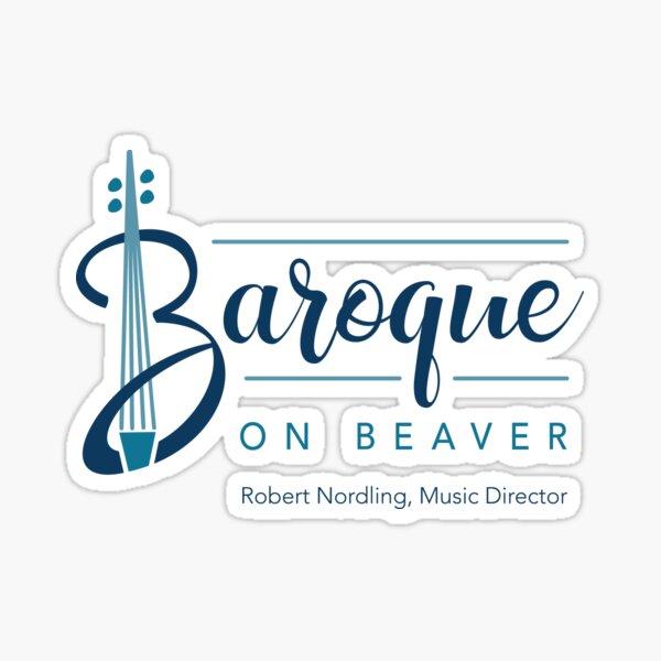 Baroque on Beaver Sticker
