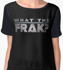 What The Frak?! Women's Chiffon Top