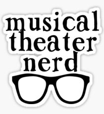 Musical Theater Nerd Sticker
