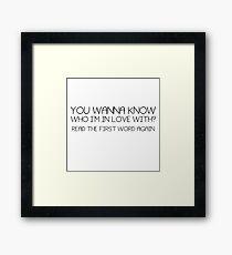 Cute Funny Quote Boyfriend Girlfriend Crush Love Framed Print