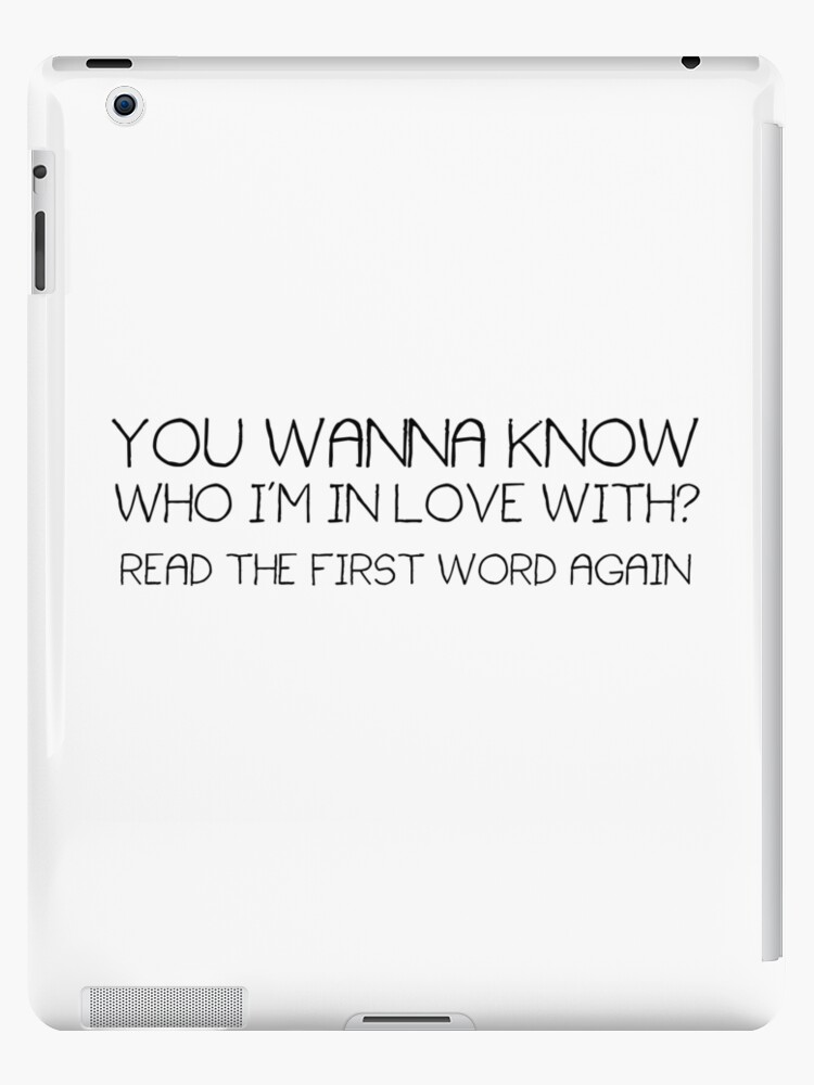 Cute Funny Quote Boyfriend Girlfriend Crush Love Ipad Cases Skins
