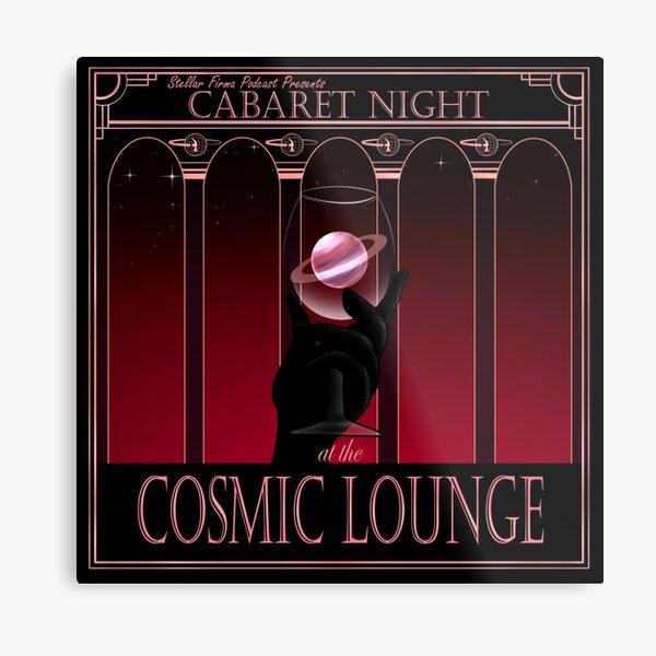 Cosmic Lounge Cabaret Metal Print