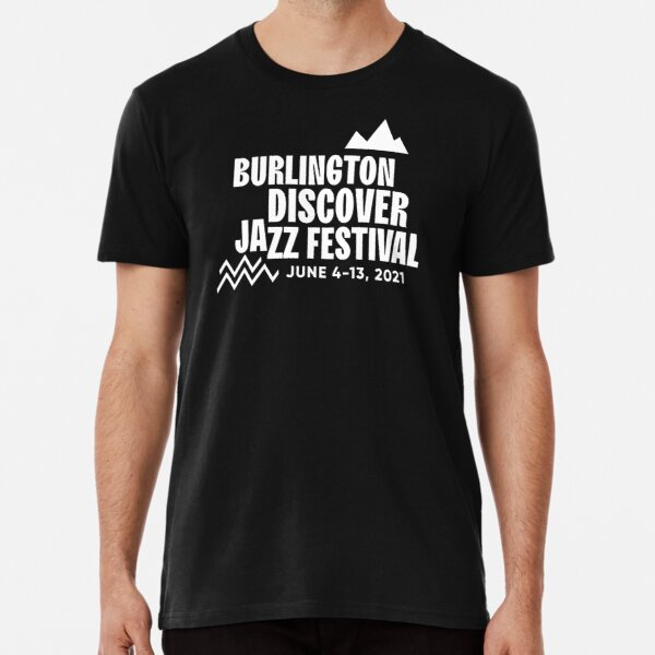 2021 Burlington Discover Jazz Festival T-Shirt Premium T-Shirt