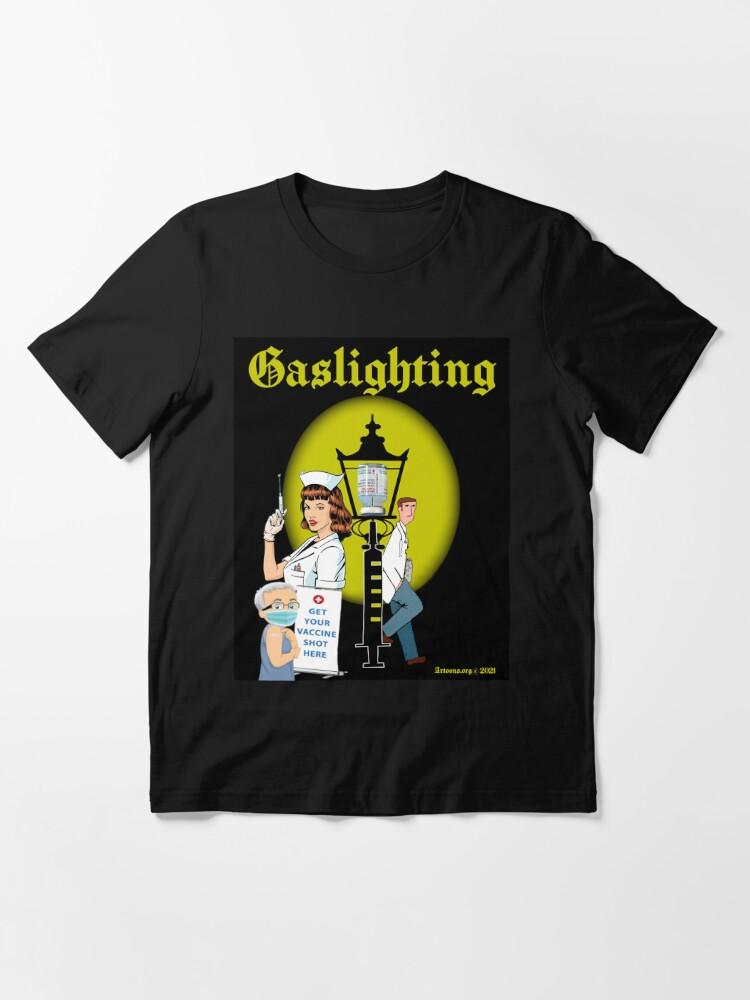 Alternate view of Gaslighting Essential T-Shirt