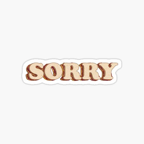 Sorry Sandwich Sticker