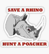 Save A Rhino, Hunt A Poacher Sticker