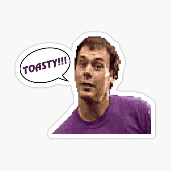 Toasty!! Sticker