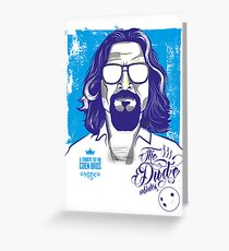 The Dude abides Greeting Card