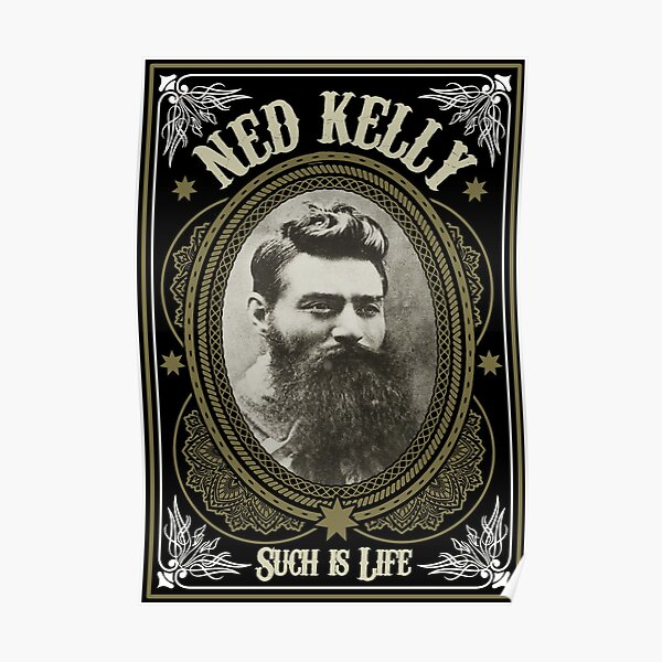 Ned Kelly - Such is Life Design Poster