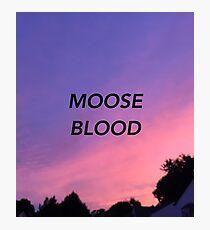 Moose Blood Photographic Print