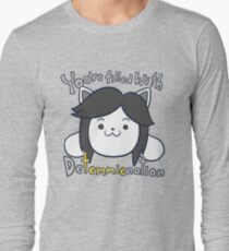 You're filled with Detemmienation Long Sleeve T-Shirt