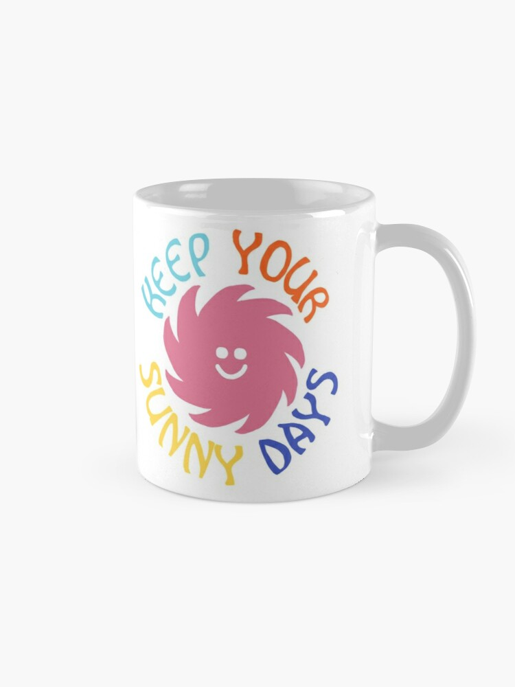 Alternate view of keep your sunny days Mug