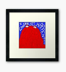 Don't Hug Me I'm Red Guy Framed Print