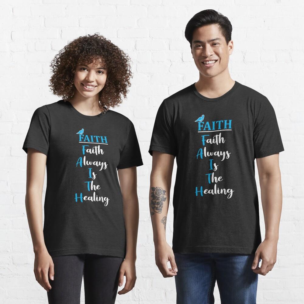 FAITH: Acronym Essential T-Shirt