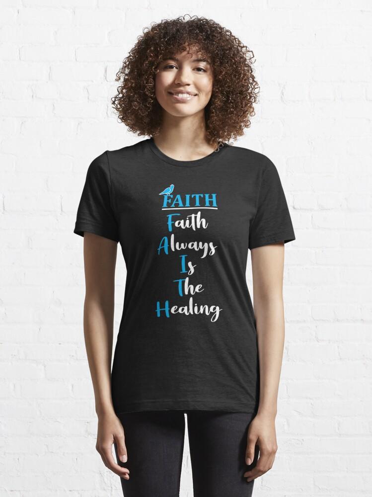 Alternate view of FAITH: Acronym Essential T-Shirt