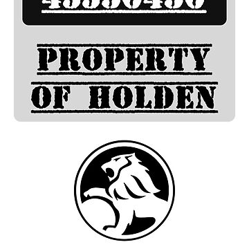 Property Of Holden by arsenzocht
