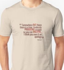 Somewhere Out There... - House MD Unisex T-Shirt